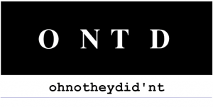 ONTD - Oh No They Didn't, LiveJournal, What is ONTD?