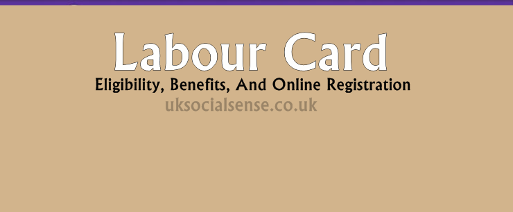 Labour Card Eligibility, Benefits, And Online Registration